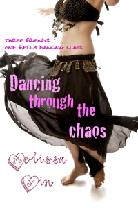 Dancing Through the Chaos, by Melissa Yin, http://www.smashwords.com/books/view/83165