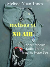 No Air, a short radio medical drama