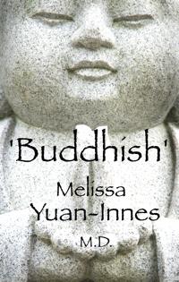 Buddhish, by Melissa Yuan-Innes