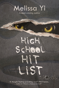 High School Hit List, by Melissa Yi, http://www.amazon.com/dp/B005NTTGKI