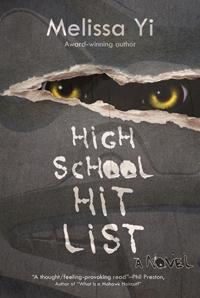 High School Hit List, by Melissa Yi, http://www.amazon.com/dp/B005NTTGKI